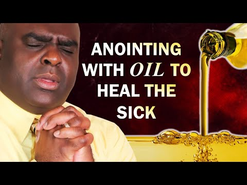 ANOINTING WITH OIL TO HEAL THE SICK - MORNING PRAYER