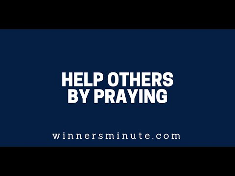 Help Others by Praying  The Winner's Minute With Mac Hammond