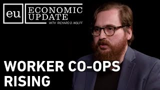 Economic Update: Worker Co-ops Rising [Trailer]