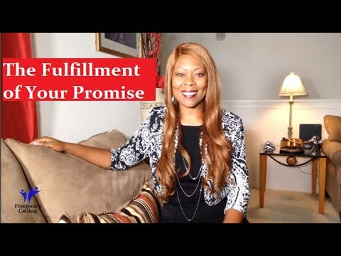 The Fulfillment of Your Promise