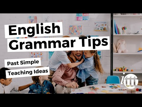 English Grammar - Past Simple - Teaching Ideas - ESOL