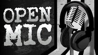 John Campea Open Mic - Saturday August 17th 2019