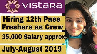 Cabin Crew Job Recruitment for Fresher Boys & Girls | Vistara airline hiring Fresher Flight attendan