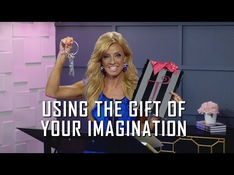 Using the Gift of Your Imagination