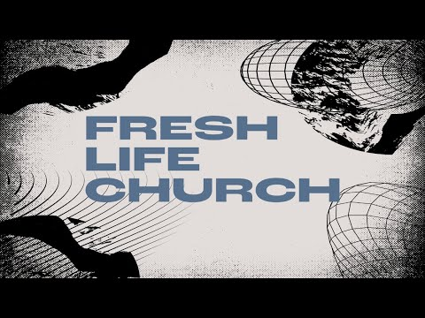 Join us LIVE for Fresh Life Church!