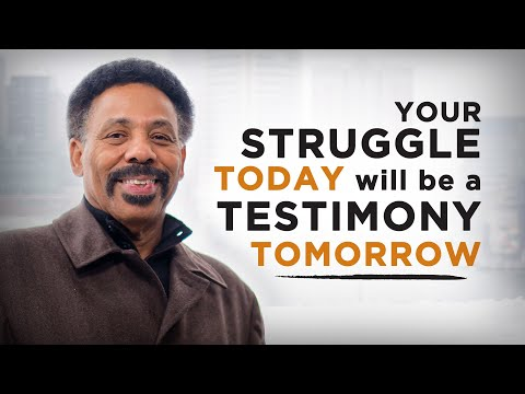 Your Struggle Today will be a Testimony Tomorrow - Powerful Sermon Clip from Tony Evans