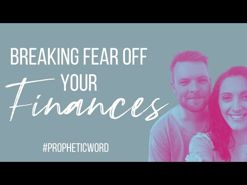 BREAKING FEAR OFF YOUR FINANCES // Praying and prophesying over you..