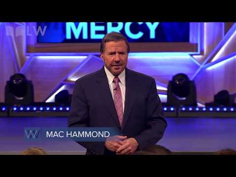 Faith, Grace, and Mercy: Grace, Part 1 - Mac Hammond