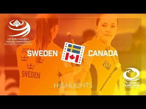 HIGHLIGHTS: Sweden v Canada - round robin - LGT World Women's Curling Championship 2019