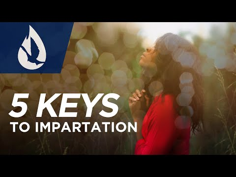 How to Receive Impartation: 5 Keys