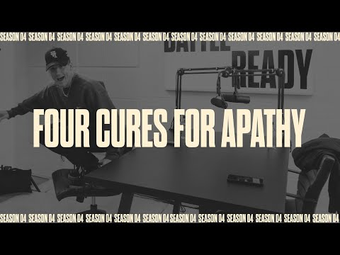 FOUR CURES FOR APATHY  Battle Ready - S04E08
