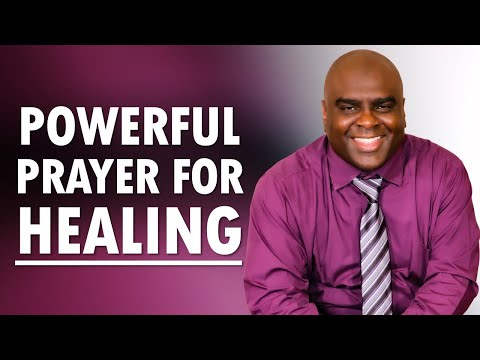 POWERFUL Prayer for HEALING