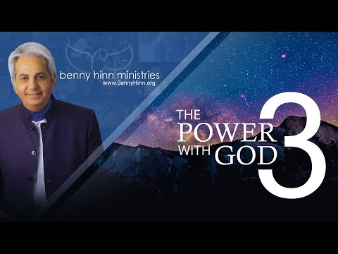 Power With God, Part 3  - A special word from Benny Hinn