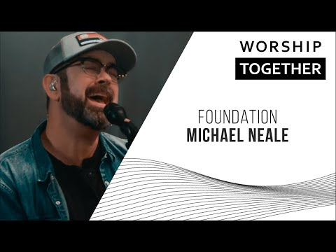 Michael Neale // Foundation // New Song Cafe