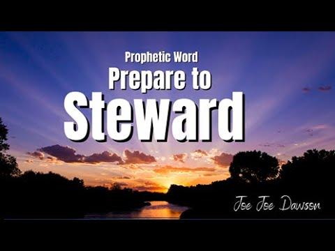 Prophetic Word - Steward the Prophetic Words