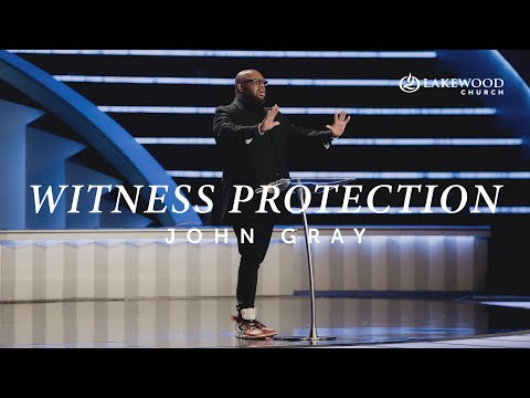 Witness Protection  Pastor John Gray (2020)