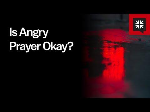Is Angry Prayer Okay? // Ask Pastor John