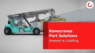 Konecranes Port Solutions: Powered by Ecolifting
