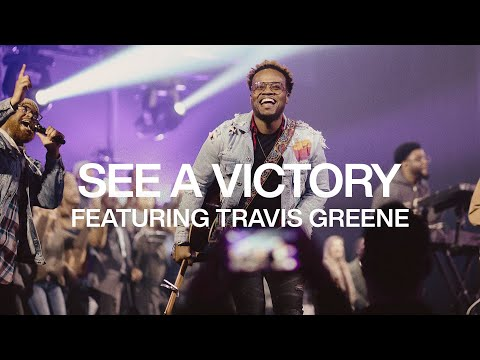 See A Victory ft. Travis Greene  Live From Elevation Ballantyne  Elevation Worship