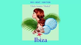 Vlada Asanin - Shakal : BIG BEAT IGNITION : Ibiza