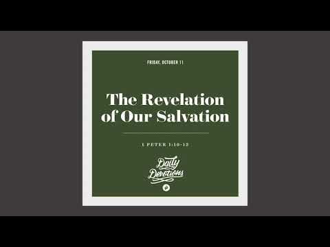 The Revelation of Our Salvation - Daily Devotion