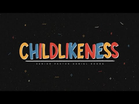 Childlikeness