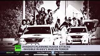 Different Threat: Jihadists planning Russia attacks – invisible in Kiev's War on Terror