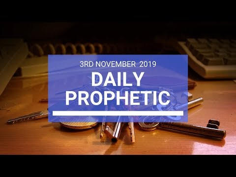 Daily Prophetic 3rd November 2019 Word 2