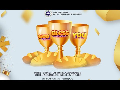 RCCG JANUARY 2021 HOLY COMMUNION SERVICE