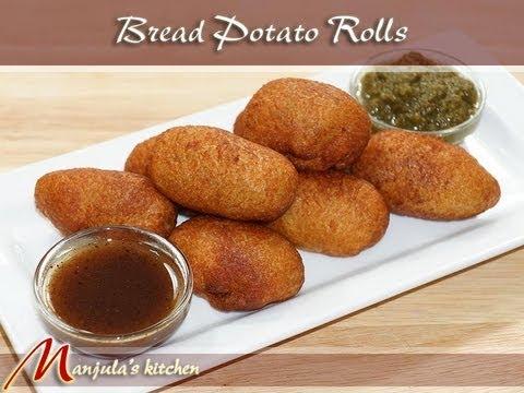 Bread Potato Rolls Recipe by Manjula, Indian Vegetarian Appetizers - UCb75CvYbm5BXpbEkGqFKABw