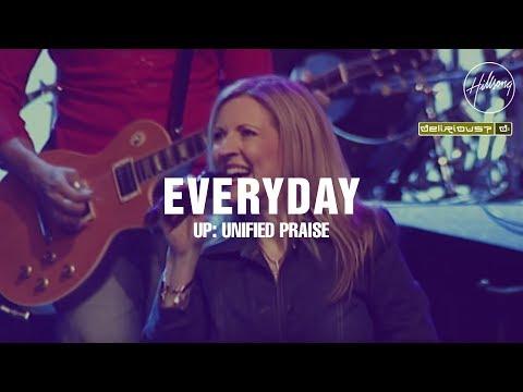 Everyday - Hillsong Worship & Delirious?