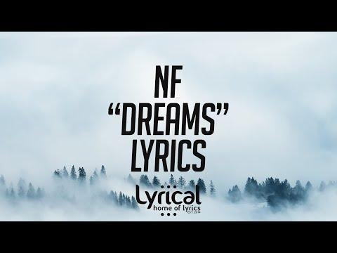 NF - Dreams Lyrics - UCnQ9vhG-1cBieeqnyuZO-eQ