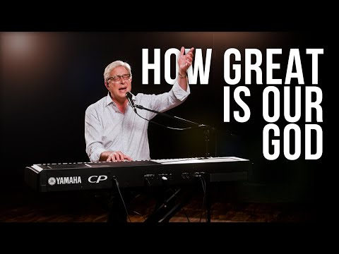 Don Moen - How Great is Our God  Praise and Worship Songs