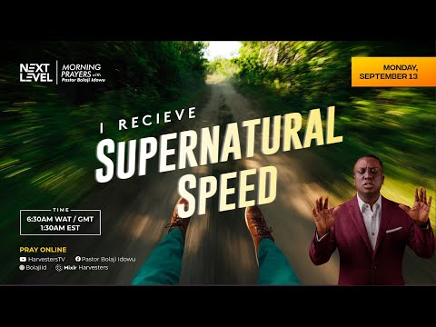 Next Level Prayers  I Receive Supernatural Speed   Pst Bolaji Idowu  13th September 2021