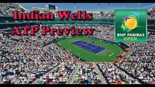 2019 Indian Wells Preview (ATP)