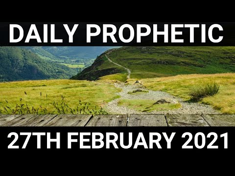 Daily Prophetic 27 February 2021 4 of 7
