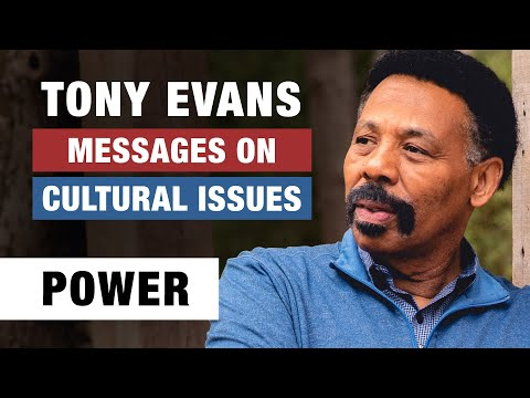 The Power of Unity - Tony Evans - Messages on Cultural Issues