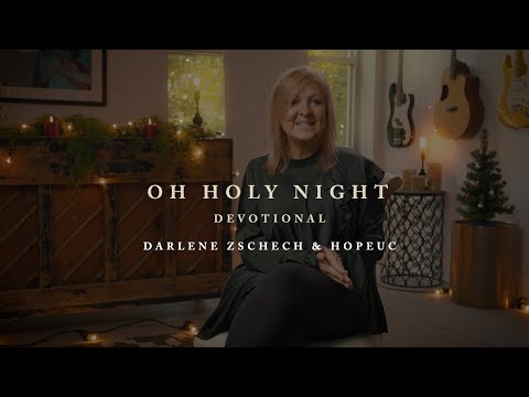 Darlene Zschech & HopeUC - Oh Holy Night (Devotional)