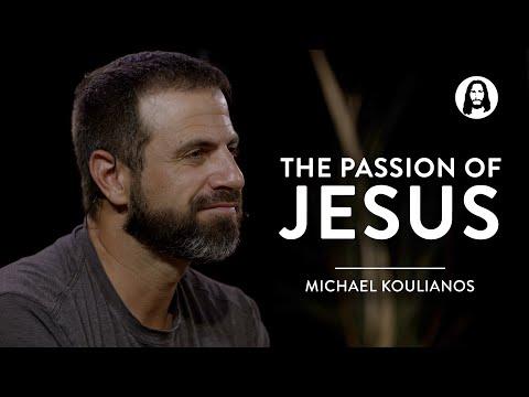 The Passion of Jesus  Michael Koulianos