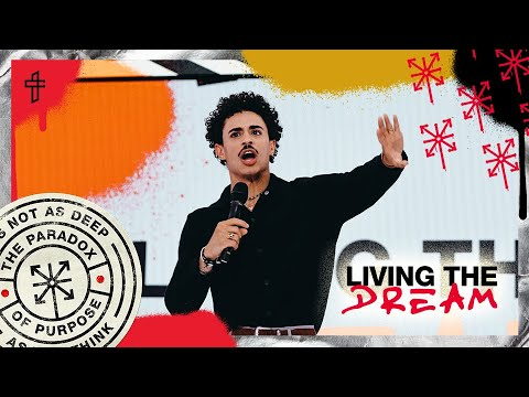 Living The Dream // Is It What You Expected? // The Paradox of Purpose // Charles Metcalf