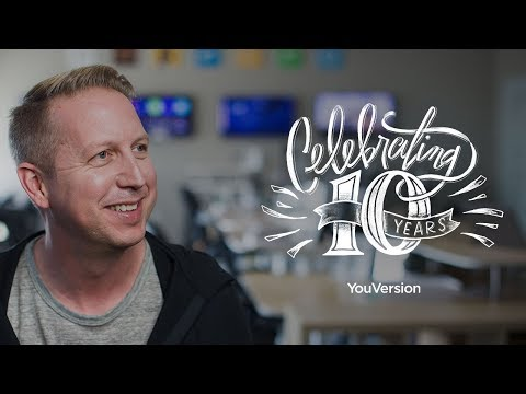 Celebrating 10 Years of the Bible App - YouVersion