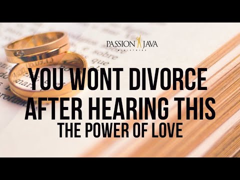 You Wont Divorce After Hearing This!! The Power Of Love  Prophet Passion Java