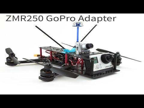ZMR250 GoPro and Xiaomi Yi Adapter - UCCjuaC_180wxIzcUrJK9vMg