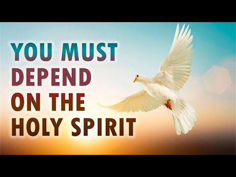 You Must DEPEND on the HOLY SPIRIT - Live Re-broadcast