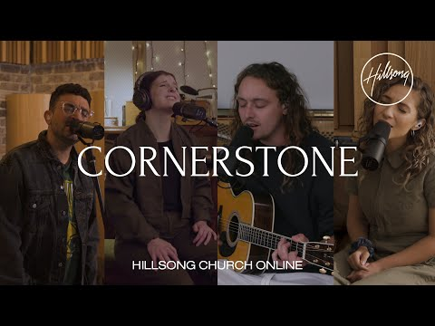 Cornerstone (Church Online) - Hillsong Worship
