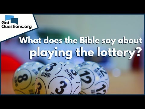 Is Playing the Lottery a Sin  What does the Bible say about Playing the Lottery  GotQuestions.org