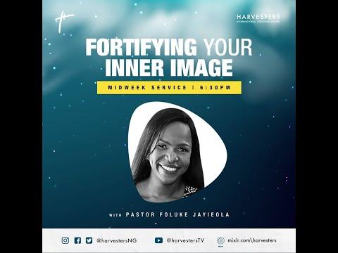 Fortifying Your Inner Image: Pst Foluke Jayieola  18th November 2020