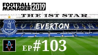 FM19 - The 1st Star: Everton Ep.103: Champions League Returns - Football Manager 2019 Let's Play