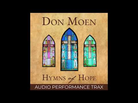 Don Moen - My Faith Has Found a Resting Place (Audio Performance Trax)