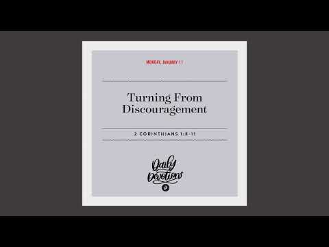 Turning From Discouragement  Daily Devotional